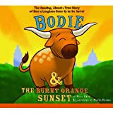 Bodie and the Burnt Orange Sunset, Rick King, 1589808754
