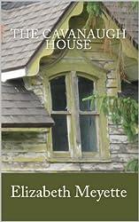 The Cavanaugh House