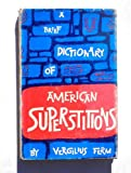 img - for A brief dictionary of American superstitions book / textbook / text book