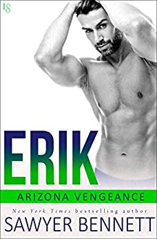 Erik: An Arizona Vengeance Novel by [Bennett, Sawyer]
