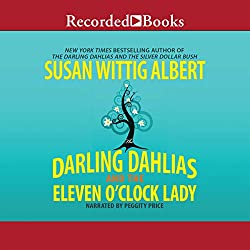 The Darling Dahlias and the Eleven O'Clock Lady