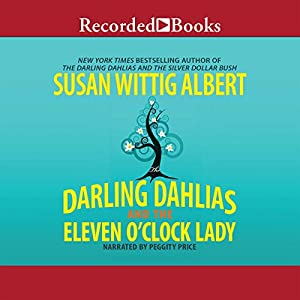 The Darling Dahlias and the Eleven O'Clock Lady Audiobook