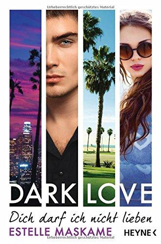 Dark love- Dich darf ich nicht lieben