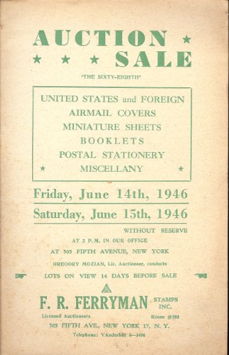 United States and Foreign, Airmail Covers, Miniature Sheets, Booklets, Postal Stationery, Miscellany, Sale 68 (Stamp Auction Catalog) (F.R. Ferryman Stamps, Inc., June 14-15, 1946)