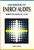 Handbook of Energy Audits, Fairmont Press Staff and Thumann, Albert, 0133741095