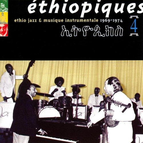 Ethiopiques, Vol. 4: Ethio Jaz...