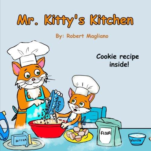 Mr Kitty S Kitchen Robert Magliano 9781981680023 Amazon
