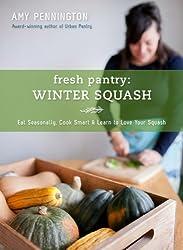 Fresh Pantry: Winter Squash