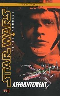 Star Wars Force Rebelle, tome 4 : Affrontement par Alex Wheeler