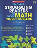 img - for Teaching Struggling Readers to Tackle Math Word Problems, Grades 3-5 (Teaching Resources) book / textbook / text book
