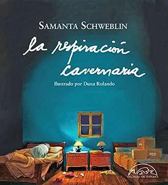 La respiración cavernaria (Voces / Literatura nº 247) eBook: Schweblin, Samanta, Rolando, Duna: Amazon.es: Tienda Kindle
