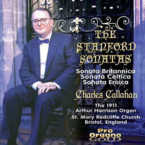 Stanford: Organ Sonatas Nos. 3, 4 & 2