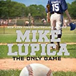 The Only Game | Mike Lupica