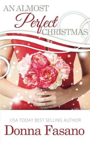 Book: An Almost Perfect Christmas by Donna Fasano