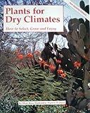 Plants for Dry Climates, Warren D. Jones, 1557880417