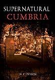 Supernatural Cumbria