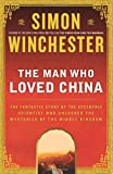 The Man Who Loved China, Simon Winchester, 0060884592