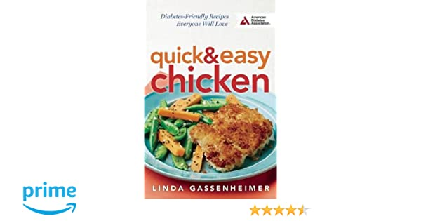 Quick And Easy Chicken Diabetes Friendly Recipes Everyone