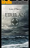Eirelan: Book 1, Saga of the Latter-Day Celts