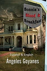 Bonnie's Blood & Breakfast: Bilingual - Bilingüe English / Español (Spanish Edition)
