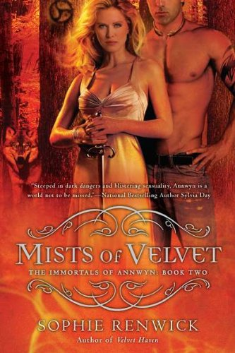 Mists of Velvet: The Immortals of Annwyn: Book Two (Annwyn Chronicles)