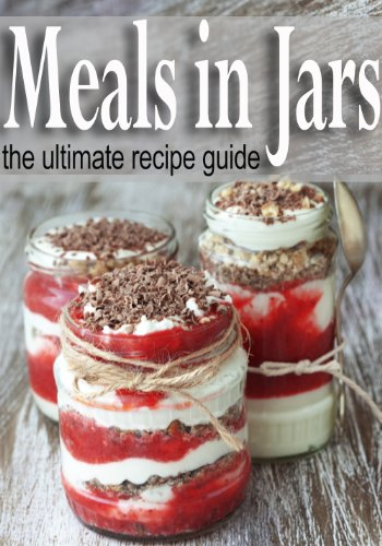 Meals in Jars :The Ultimate Guide by [Dempsen, Sarah, Books, Encore]