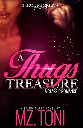 Search : A Thug's Treasure ( A STAND ALONE Novel): A Classic Romance