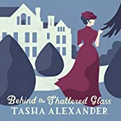 Behind the Shattered Glass | Tasha Alexander