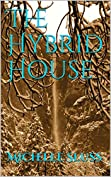 The Hybrid House Cover