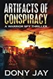 img - for Artifacts of Conspiracy: A Warrior Spy Thriller (Volume 2) book / textbook / text book