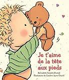 Je T'Aime de La Tete Aux Pieds (Album Illustre) (English and French Edition)