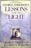 img - for Lessons From the Light: Extraordinary Messages of Comfort and Hope From the Other Side book / textbook / text book