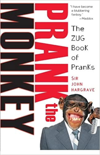 Prank the monkey the zug book of pranks sir john hargrave prank the monkey the zug book of pranks sir john hargrave 9780806527802 amazon books solutioingenieria Image collections