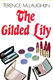 img - for Gilded Lily book / textbook / text book