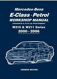 mercedes benz e class petrol w124 w210 series workshop manual rh amazon com 1994 Mercedes E320 1996 mercedes benz e320 repair manual