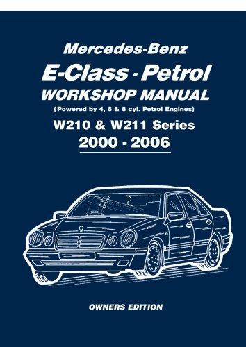mercedes benz e class petrol workshop manual w210 w211 series 2000 rh amazon com mercedes benz w211 owners manual pdf mercedes benz w211 workshop manual