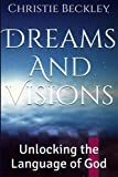Dreams and Visions: Unlocking the Language of God