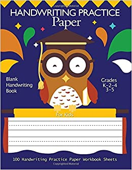Handwriting Practice Paper : Blank Handwriting Book For Kids ...