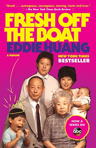 Fresh Off the Boat: A Memoir by Eddie Huang