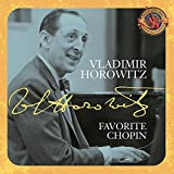 Horowitz: Favorite Chopin [Expanded Edition]