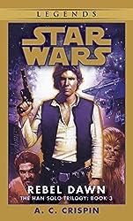 Rebel Dawn: Star Wars (The Han Solo Trilogy) (Star Wars: The Han Solo Trilogy Book 3)