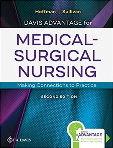 Davis Advantage for Medical-Surgical Nursing: Making Connections to Practice, 2nd Edition