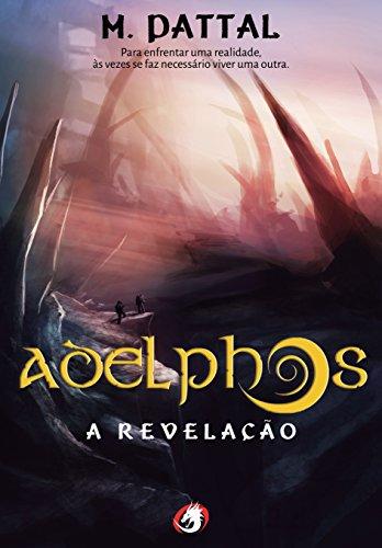 Adelphos: A Revelação por [Pattal, M.]