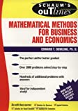 Schaum's Outline of Mathematical Methods for Business and Economics (Schaum's Outline Series)