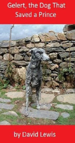 Gelert, the Dog That Saved a Prince