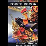 Deep Strike: Force Recon #4 | James V. Smith