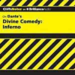 Divine Comedy - Inferno: CliffsNotes | James Roberts,Nikki Moustaki