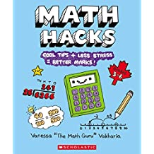 Math Hacks: Cool Tips + Less Stress = Better Marks