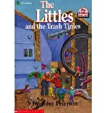 The Littles and the Trash Tinies, John Peterson, 0590441159