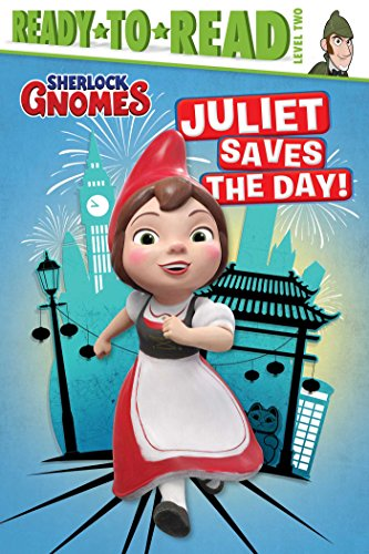 Juliet Saves the Day! (Sherlock Gnomes)